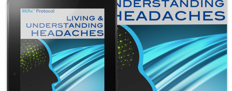Living and Understanding Headaches: Solutions that Work